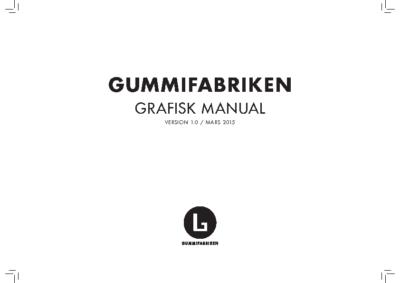 gummifabriken_grafiskmanual_1.0