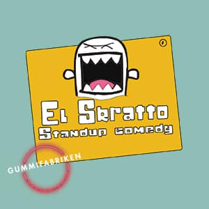 EL SKRATTO – STAND UP COMEDY